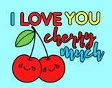Coloring page I love you cherry much painted byJessicaB